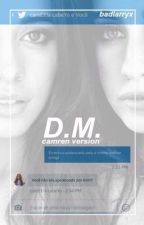 D.M. • Camren by tomlinsout