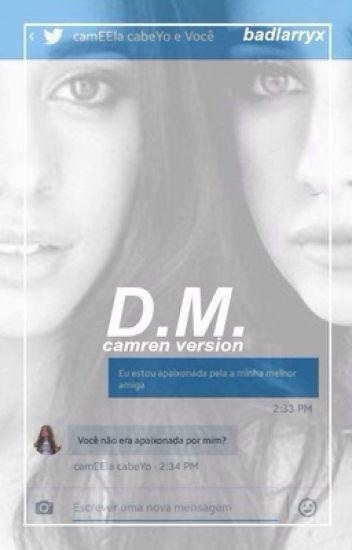 D.M. • Camren