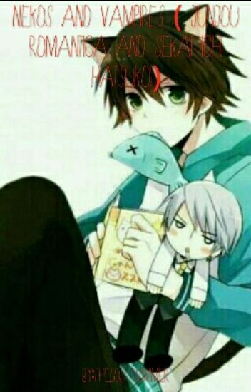 Nekos and vampires (junjou romantica and sekai ichi hatsukoi fan fic)