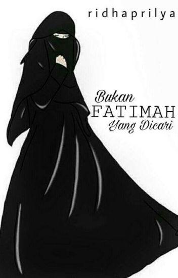 Bukan Fatimah yang dicari [repost]