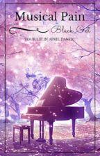 | Musical Pain | Shigatsu Wa Kimi No Uso Fanfic | SLOW UPDATES by CrappyKawa