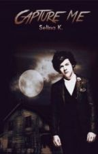 Capture me [h.s au   mature] ^romanian^ *Coming Soon* by Nicolle1DChannel