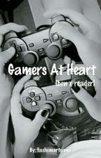 Gamers at Heart (Ben x Reader) by flashsmartpaws