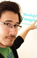Markiplier Imagines! by FanfictionEternal