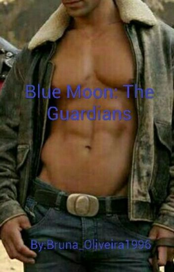 Blue Moon: The Guardians