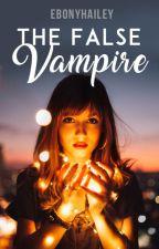 The False Vampire (The Purswell Safehouse Series #1) by ebonyhailey
