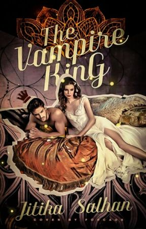 The Vampire King (#Wattys2016) On Hold by miss__imperfection_