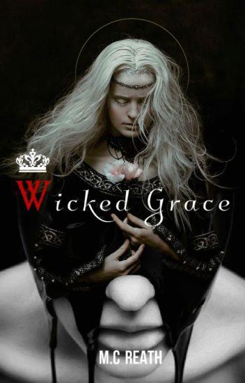 Wicked Grace (on hiatus)