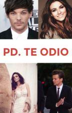 PD. TE ODIO by Yunuen17sanchez
