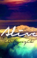 Alive by iDoMyoozik