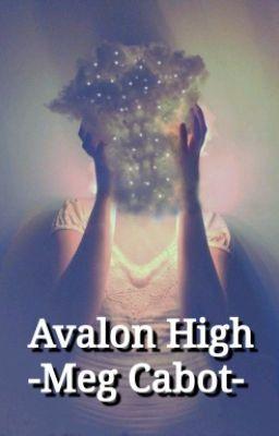 (Avalon High) Trường Trung Học Avalon (FULL) - Meg Cabot