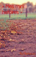 × Mes mini histoires × by Olympya