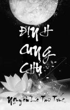 [Cung đấu] Định Cung Chủ by nguyenlethutruc