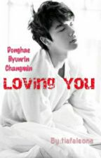 FF Loving You (Donghae Cast) by tiariesna