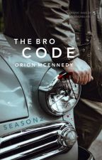 The Bro Code [SEASON 2] ongoing by queenofbel-air