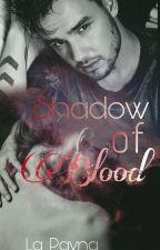 Shadow of Blood   L.P   by La_Payna__