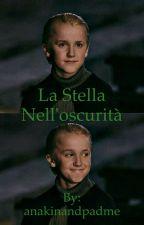 La stella nell'oscurità||Draco Malfoy by anakinandpadme