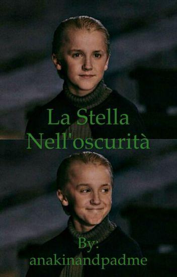 La stella nell'oscurità||Draco Malfoy