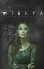 Mireya by thewriterfromabove