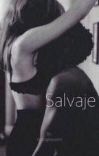 Salvaje by strangequeen