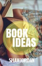 Book Ideas by ShawJordan