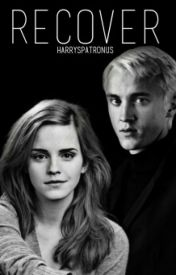 RECOVER-Dramione Fanfiction by harryspatronus