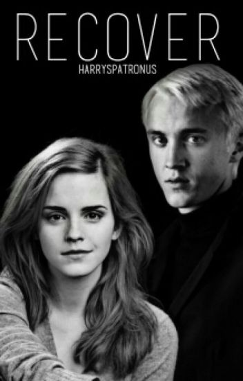 RECOVER-Dramione Fanfiction