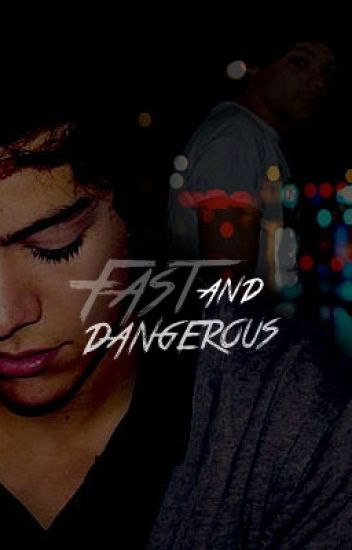 Fast and Dangerous (Larry Stylinson)