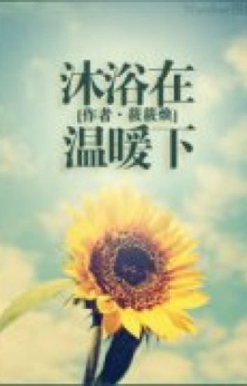 Đọc Truyện Đắm chìm trong ấm áp [HĐ, CBCC, sủng] - TruyenFun.Com