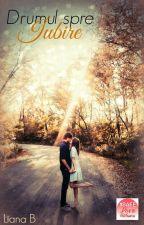 Drumul spre Iubire by Lia988