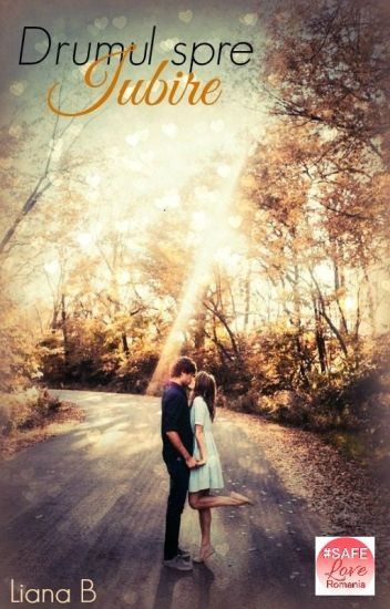 Drumul spre Iubire