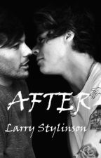 AFTER Larry Stylinson by xcyzowa