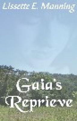 Gaia's Reprieve