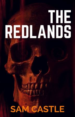 The Redlands [FEATURED] by Sam_Castle