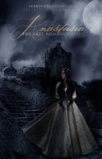 Anastasia by inthebleakmidwinter