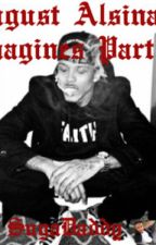 August Alsina imagines prt2 by SugaDaddy