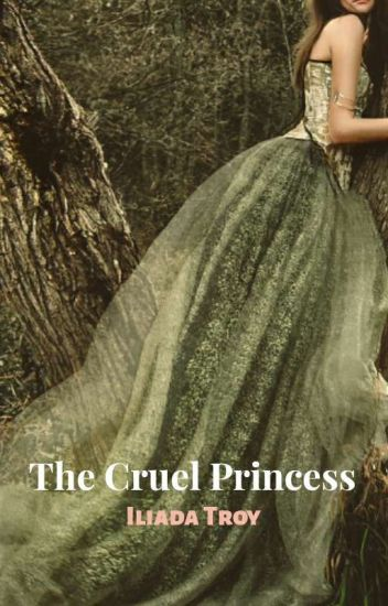 The Cruel Princess (A Sexy Non-Fairy Tale)