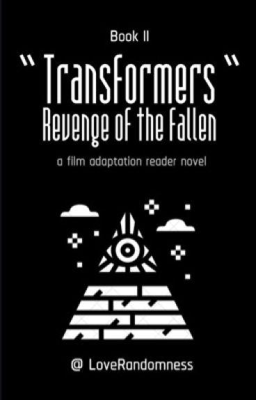 Transformers - Revenge of the Fallen(Bumblebee X Reader)(UNDER EDITING)