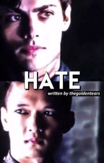 hate // malec au