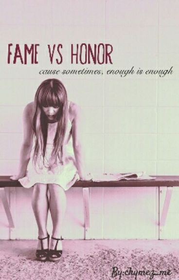 Fame VS Honor by chymez_me