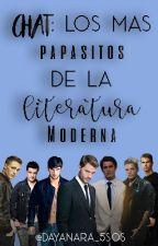 Chat: Los más papasitos de la Literatura Moderna by Dayanara_5SOS