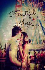 A Beautiful Mess by valeryxoxo