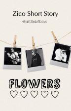 Flowers (Zico Short Story) by alittlebitbias