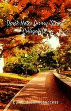 Derek Hates Disney (Sterek College!AU) by adult_disneyprincess
