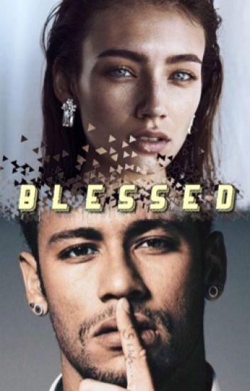Blessed || Neymar JR