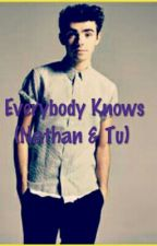 Everybody Knows (Nathan Sykes & tu) by RociioHC
