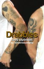 Drabbles. - Larry Stylinson by larryaresoulmates
