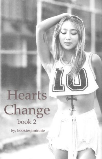 Hearts Change (BTS - Book 2)