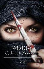 Adria Oddech Sassanu by MartinColl