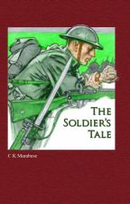 The Soldiers Tale - WW1 by Marabese